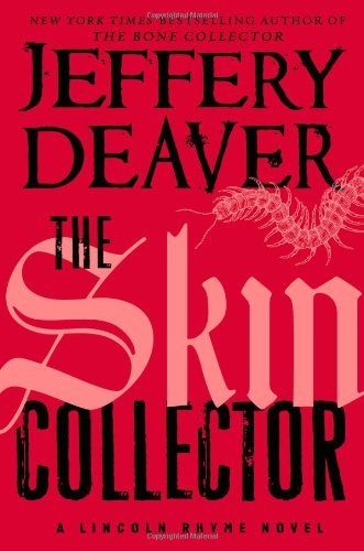 Jeffery Deaver The Skin Collector