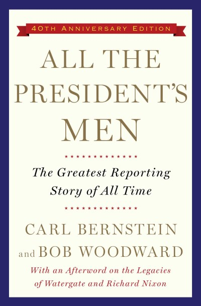 Bob Woodward All The President's Men
