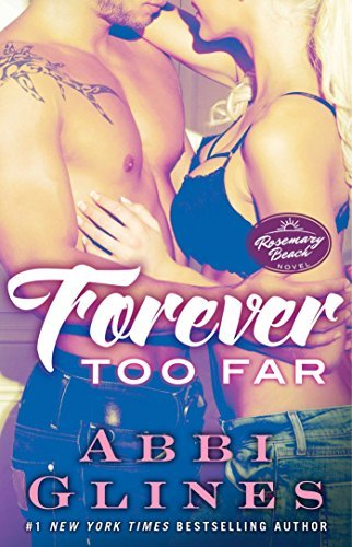 Abbi Glines Forever Too Far