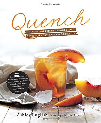 Ashley English Quench Handcrafted Beverages To Satisfy Every Taste And