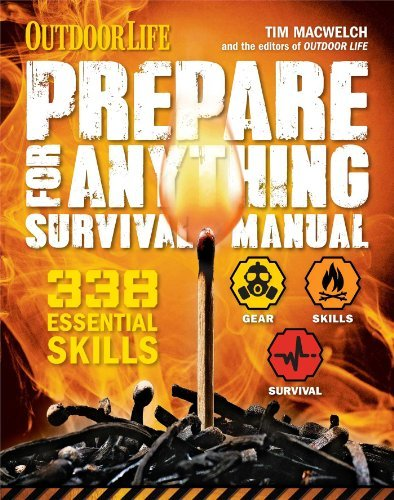 Tim Macwelch Prepare For Anything (outdoor Life) 338 Essential Skills