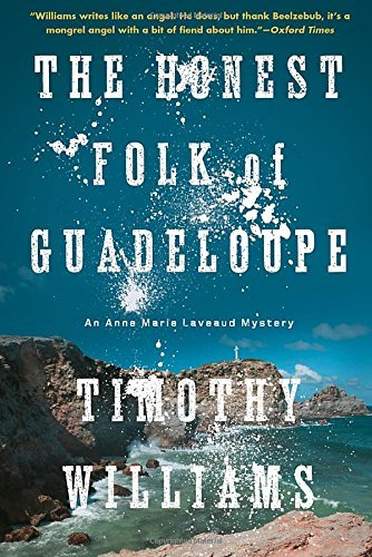 Timothy Williams The Honest Folk Of Guadeloupe
