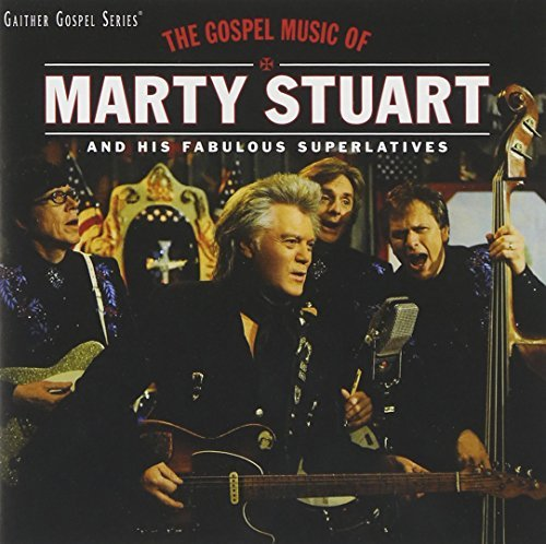 Marty Stuart Gospel Music Of Marty Stuart