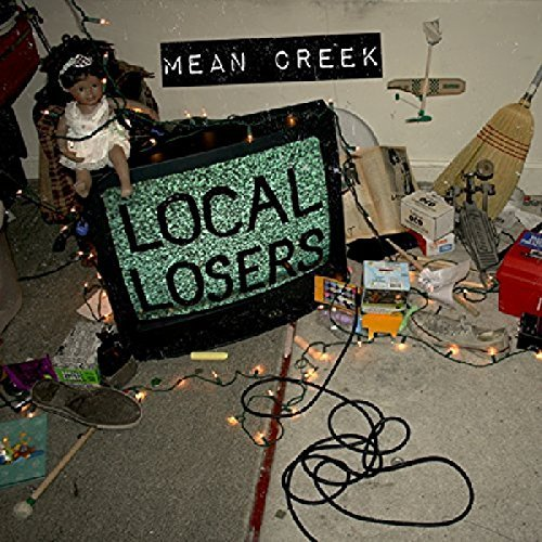 Mean Creek Local Losers Lmtd Ed. Incl. Download
