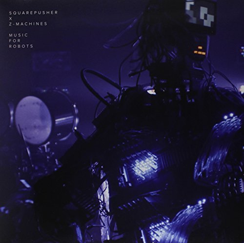 Squarepusher X Z Machines Music For Robots Blue Vinyl Incl. Download