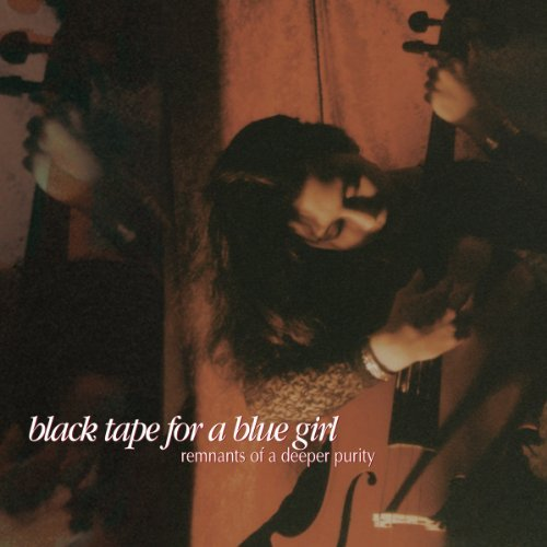 Black Tape For A Blue Girl Remnants Of A Deeper Purity (2