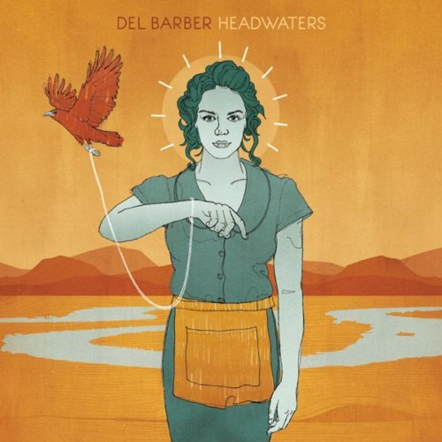 Del Barber Headwaters