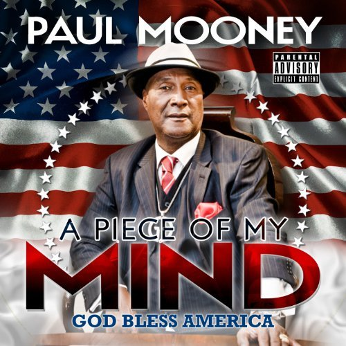 Paul Mooney A Piece Of My Mind Explicit
