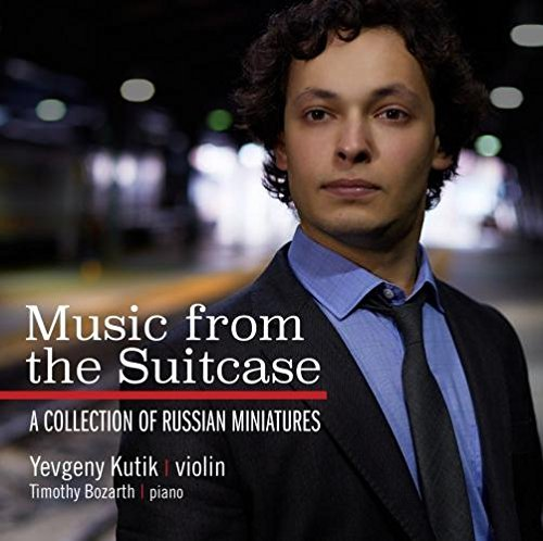 Kutik Yevgeny Bozarth Timoth Music From The Suitcase A Col