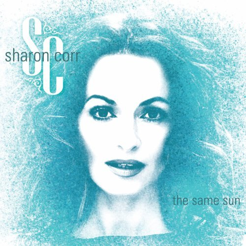 Sharon Corr Same Sun