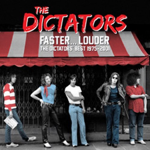 Dictators Faster... Louder The Dictators Best Of 1975 2001