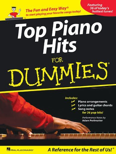 Adam Perlmutter Top Piano Hits For Dummies The Fun And Easy Way To Start Playing Your Favori