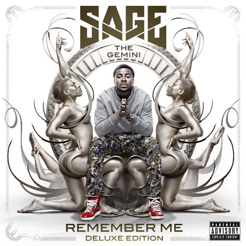 Sage The Gemini Remember Me Explicit Version Deluxe Ed.