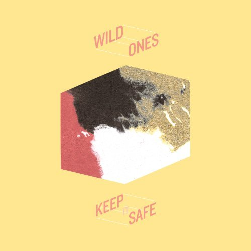 Wild Ones Keep It Safe