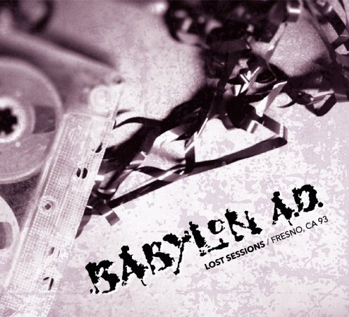 Babylon A.D. Lost Sessions Fresno Ca 93