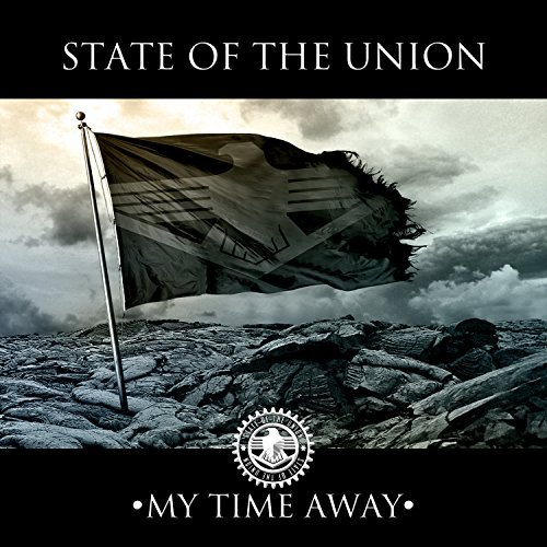 State Of The Union My Time Away