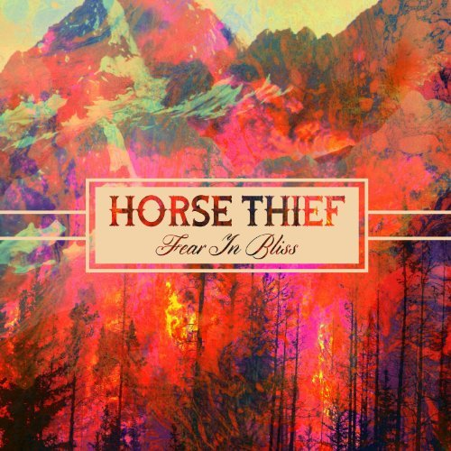 Horse Thief Fear In Bliss