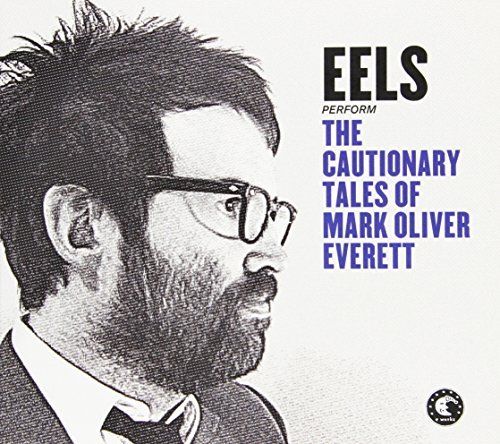 Eels Cautionary Tales Of Mark Olive
