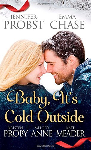 Jennifer Probst Baby It's Cold Outside