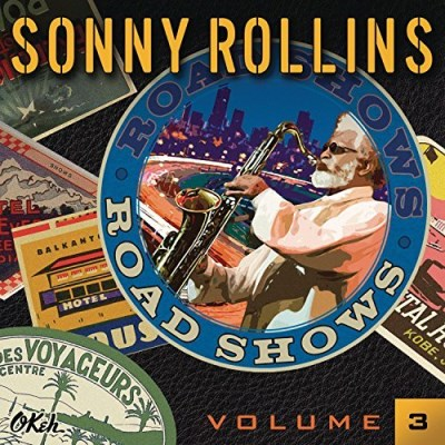 Sonny Rollins Road Shows 3