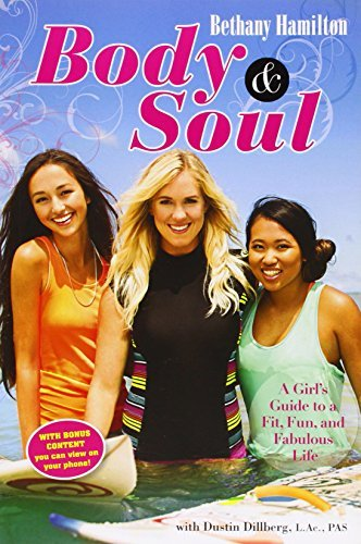 Bethany Hamilton Body & Soul A Girl's Guide To A Fit Fun And Fabulous Life