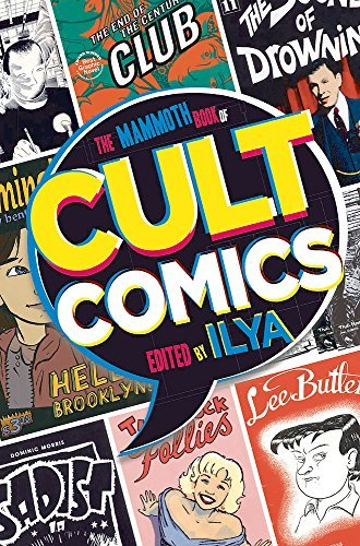 Ilya The Mammoth Book Of Cult Comics