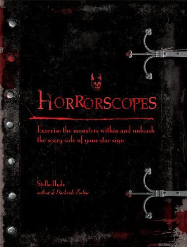 Stella Hyde Horrorscopes Exorcise The Monsters Within And Unleash The Scar