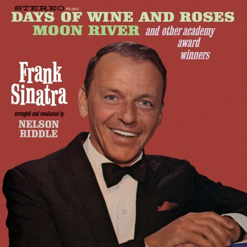 Frank Sinatra Days Of Wine & Roses Moon Riv