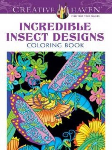 Marty Noble Incredible Insect Designs Coloring Book