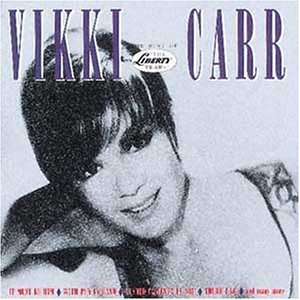 Vikki Carr Vikki Carr The Best Of The Liberty Years