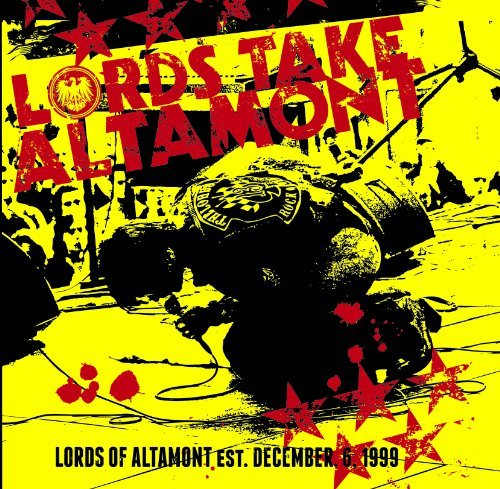 Lords Of Altamont Lords Take Altamont