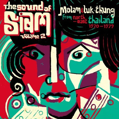 Various Artist Sound Of Siam 2 Molam & Luk T