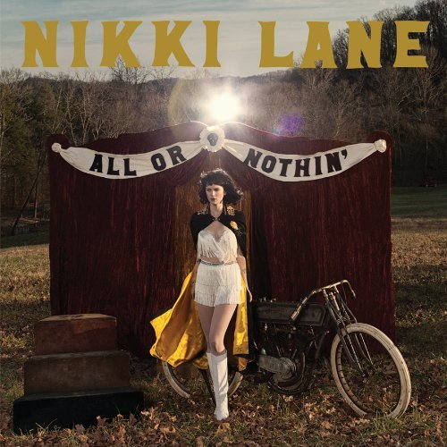 Nikki Lane All Or Nothin