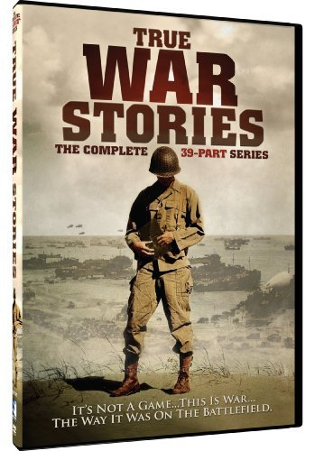 True War Stories True War Stories