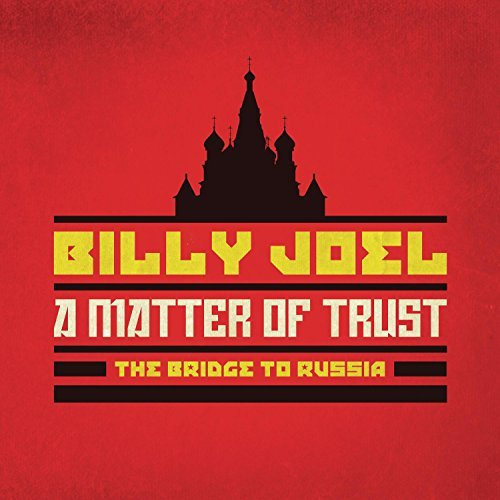 Billy Joel Matter Of Trust The Bridge To Russia The Concert
