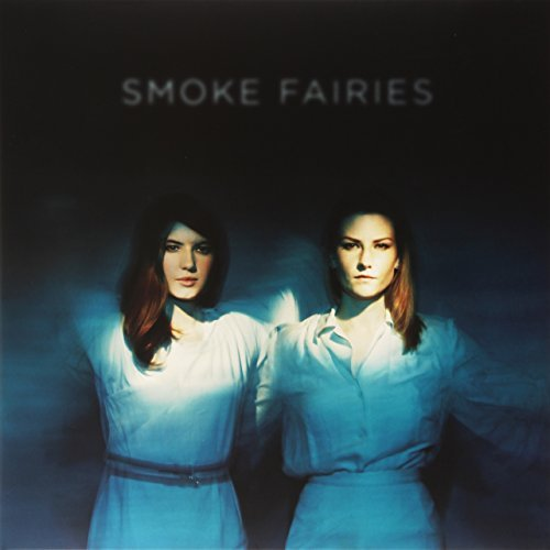 Smoke Fairies Smoke Fairies