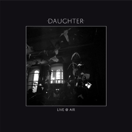 Daughter Live Air