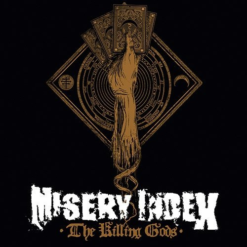 Misery Index Killing Gods