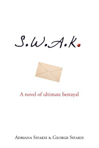 Adriana Sifakis S.W.A.K. A Novel Of Ultimate Betrayal