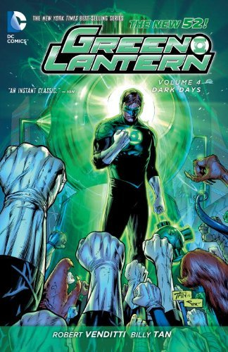 Robert Venditti Green Lantern Vol. 4 Dark Days (the New 52) 0052 Edition;