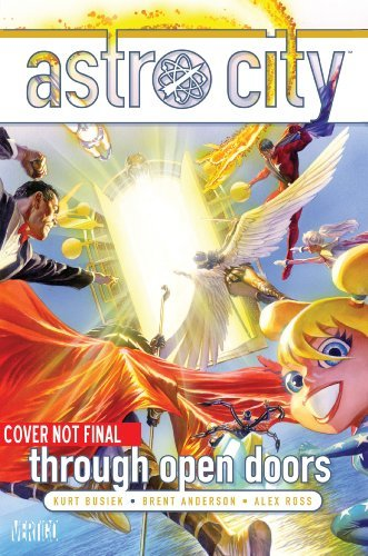 Kurt Busiek Astro City Through Open Doors