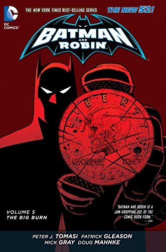 Peter Tomasi Batman And Robin Volume 5 The Big Burn