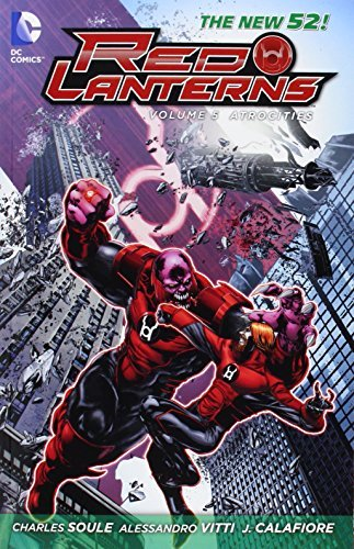 Charles Soule Red Lanterns Vol. 5 Atrocities (the New 52)