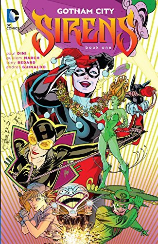 Paul Dini Gotham City Sirens Book One