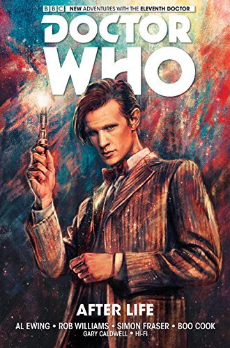 Al Ewing Doctor Who The Eleventh Doctor Volume 1 After Life