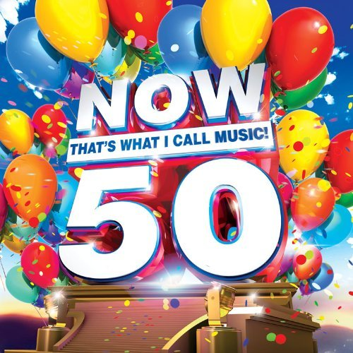 Now That's What I Call Music Vol. 50 Now That's What I Call Music