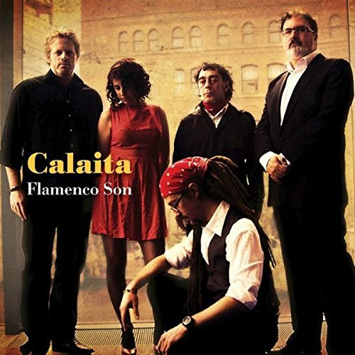 Calaita Flamenco Son Calaita Flamenco Son
