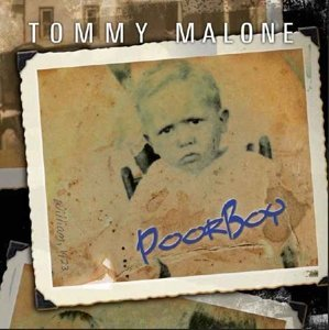 Tommy Malone Poor Boy
