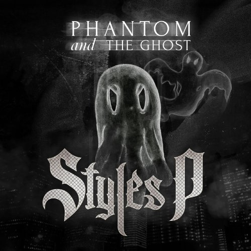 Styles P The Phantom And The Ghost Explicit