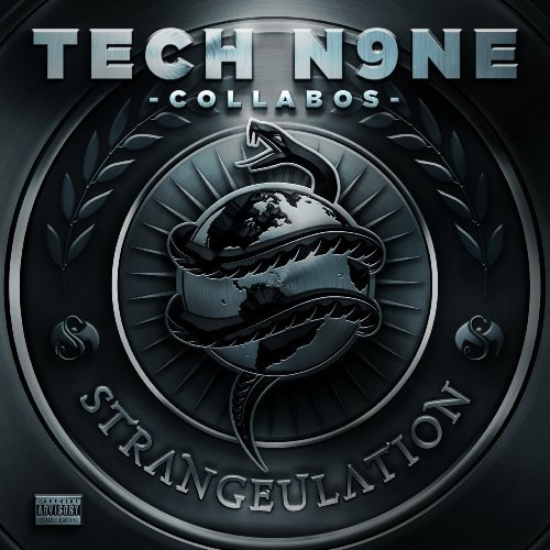Tech N9ne Collabos Strangeulation Explicit Version Deluxe Ed.